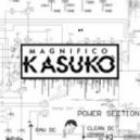 Magnifico - Kasuko (Original mix)
