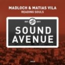 Madloch & Matias Vila - Reading Souls (Original Mix)