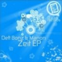 Deft Bonz, Manon - All My Life (Avantgarde Shit In My Pants Edit)