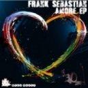 Frank Sebastian - Euphoria (Original Mix)