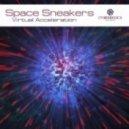 Space Sneakers - Virtual Acceleration (Original mix)
