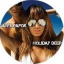 Alex Pafos - Holiday Deep