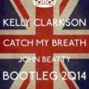 Kelly Clarkson - Catch My Breath (John Beatty Bootleg 2Q14)