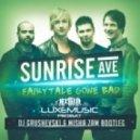 Sunrise Avenue - Fairytale Gone Bad (DJ Grushevski & Misha Zam Remix)
