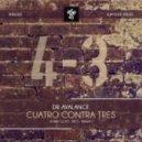 Dr. Avalance - Cuatro Contra Tres (Kieran J Remix)