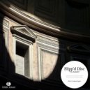 Slipp'd Disc - Want Your Love (Original Mix)