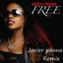 Ultra Naté - Free (Javier penna Remix)