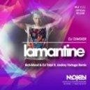 DJ DimixeR  - Lamantine (Rich-Mond & DJ Talyk ft. Andrey Vertuga Remix) (Radio Edit)