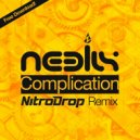 Neelix - Complication (NitroDrop Remix)