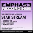 Aephoria, The Airstatic - Star Stream  (Arisen Flame Remix)