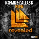 KSHMR & DallasK - Burn (Edu Lima Remix)