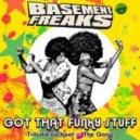 Basement Freaks  - Got That Funky Stuff (Tribute To Kool & The Gang)