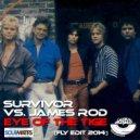 Survivor & James Rod - Eye of the Tiger (Fly Edit 2014)