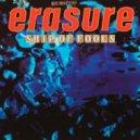 Erasure - Ship Of Fools (Original mix)