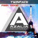 Twinface - Feel Good (Original Mix)