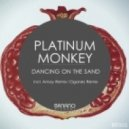 Platinum Monkey - Dancing on the Sand (Oganes Remix)