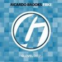 Ricardo Brooks - Fake (Original Mix)