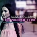 Komodo feat. Dhany - The Wind Of Love (Extended Sax Mix)
