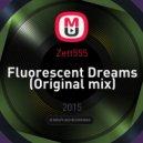Zett555 - Fluorescent Dreams (Original mix)