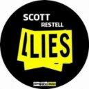 Scott Restell - Lies (Original Mix)