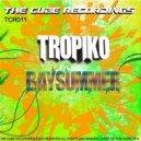 Tropiko - Bay Summer (Original Mix)