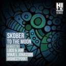 Skober - To The Moon (Original Mix)