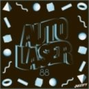 AutoLaser - 88 (Original Mix)