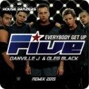 Five - Everybody Get Up (Danville J & Oleg Black Remix)