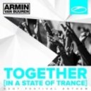 Armin Van Buuren - Together (In A State Of Trance) (Faruk Sabanci Remix)