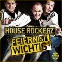 House Rockerz - Party Is Basic (Semak Remix)