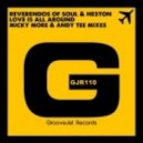 Reverendos Of Soul, Heston - Love Is All Around (Micky More & Andy Tee Vocal)