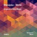 Monojoke - Metal (Original Mix)