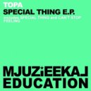 Topa - Special Thing (Original Mix)