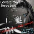Edward Maya - Stereo Love