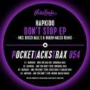 Hapkido - And You Don't Stop (Original Mix)