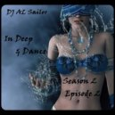 DJ AL Sailor - In Deep & Dance (Season 2, Episode 2)