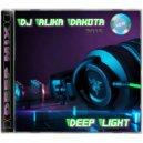 Dj Alika Dakota - Deep Light