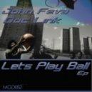 John Feva & Doc Link - Let's Play Ball