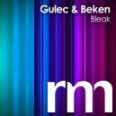 Gulec & Beken - Bleak (Original Mix)