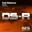 Fast Distance - Naranja (Original Mix)