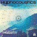 Hypnocoustics & Cosmosis - Pyrokinetic (Original Mix)