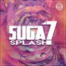 Suga7 - Splash (Original Mix)