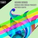 Jason Rivas - Mother Earth (Ibiza Flute Edit)