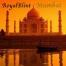 RoyalBlint - Mumbai (Original Mix)