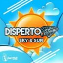 Disperto Certain - Sky & Sun (Original Mix)