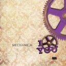 Mechanica - I Love You (Original Mix)