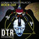 Diego Palacio & COBAH - Rock Out (Original Mix)