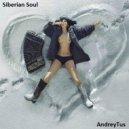 AndreyTus - Siberian Soul vol 24