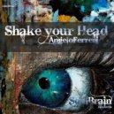 Angelo Ferreri - Shake Your Head
