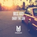 Boss Axis - The Sun (Township Rebellion Remix)
